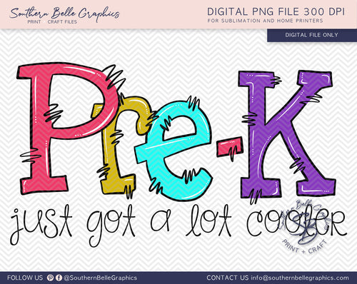 Pre Kindergarten Just Got A Lot Cooler Girl Doodle Hand Drawn Sublimation PNG File