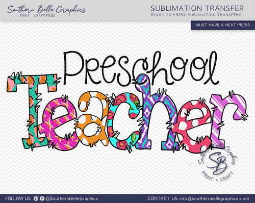 Preschool Teacher Doodle Hand Drawn Sublimation Transfer