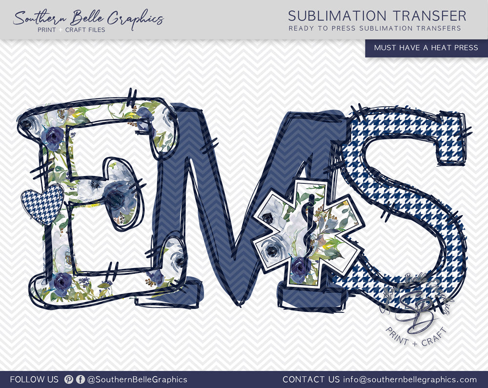 EMS - Emergency Medical Services Hand Drawn Sublimation Transfer