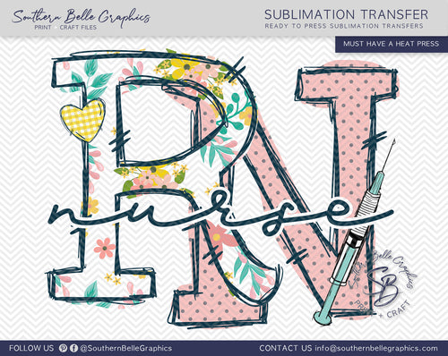 RN Registered Nurse Hand Drawn Sublimation Transfer