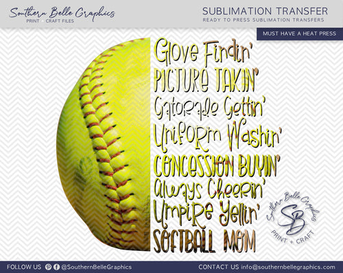 Softball Mom Sublimation Transferm, Umpire Yellin, Uniform Washin