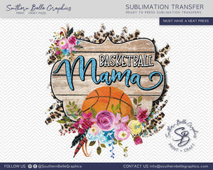 Basketball Mama, Basketball Mom Floral Watercolor Sublimation Transfer