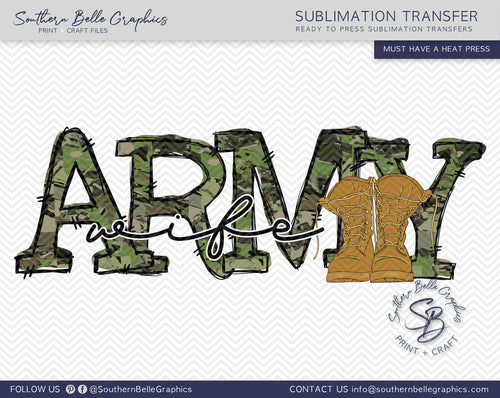 Army Wife Hand Drawn Sublimation Transfer