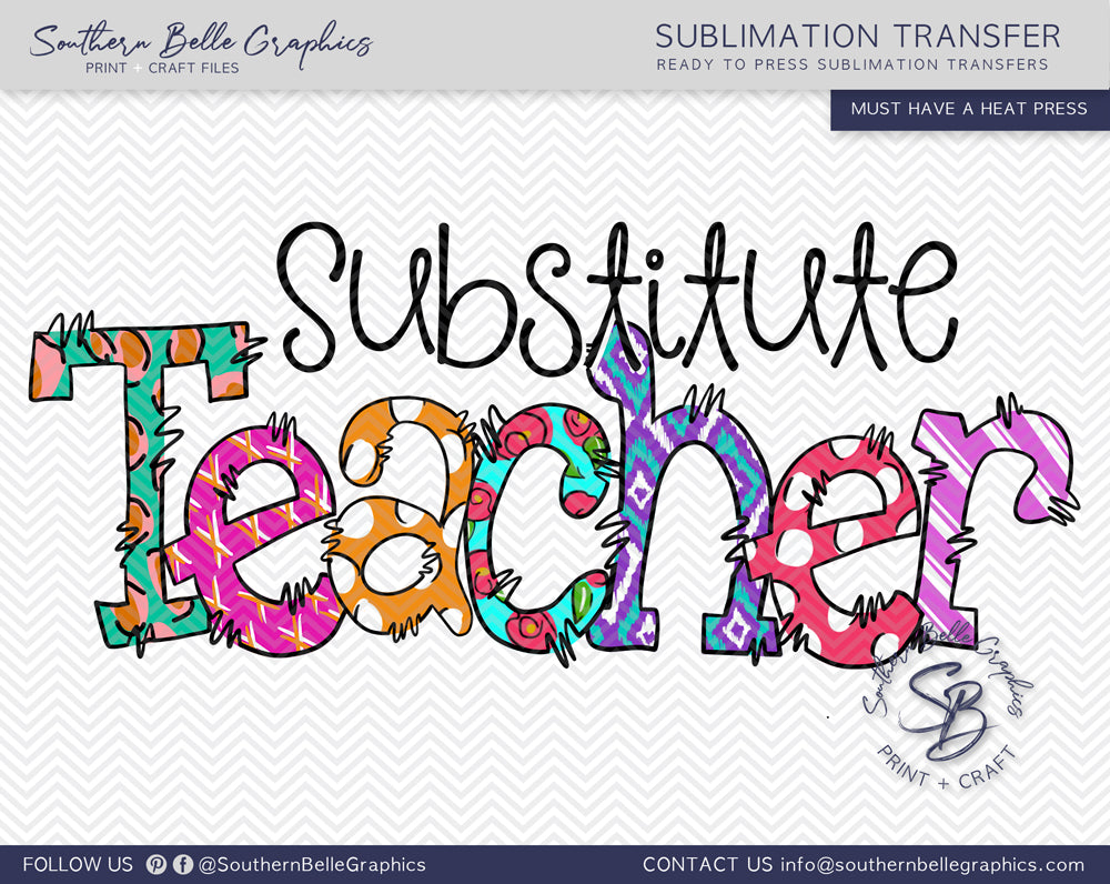 Substitute Teacher Doodle Hand Drawn Sublimation Transfer