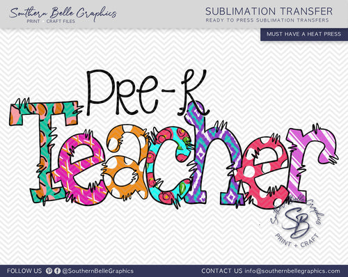 Pre-K Teacher Doodle Hand Drawn Sublimation Transfer