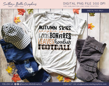Load image into Gallery viewer, Autumn Skies, Pumpkin Spice, Boots, Bonfires, Leaves, Hoodies, Football PNG File