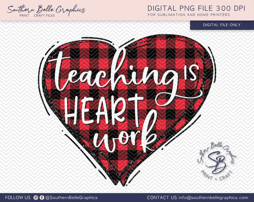 Teaching Is Hard Work, Doodle Heart, Hand Drawn, Sublimation PNG File