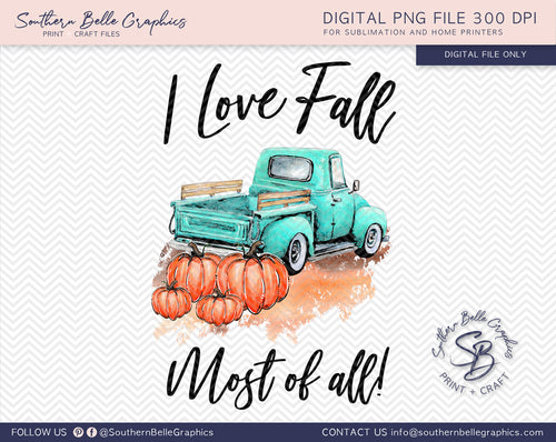 I Love Fall Most of All, Pumpkin Truck, Watercolor Pumpkins PNG File