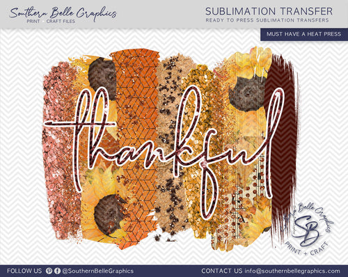 Thankful Glitter Brush Strokes Thanksgiving Sublimation Transfer