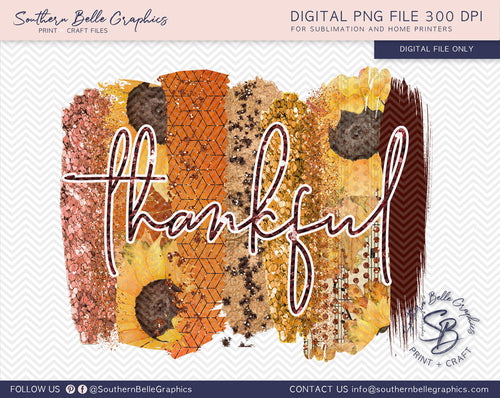 Thankful Glitter Brush Strokes Thanksgiving PNG File