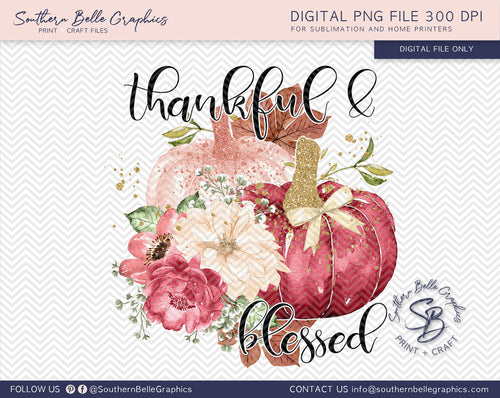 Thankful and Blessed, Watercolor Floral Pumpkins PNG File