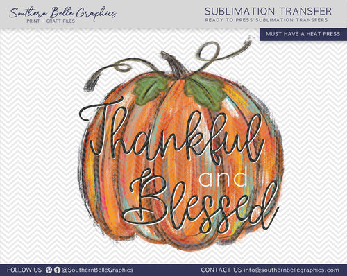 Thankful and Blessed, Thanksgiving Colorful Pumpkin Sublimation Transfer