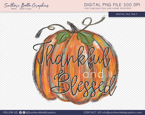 Thankful and Blessed, Hand Drawn Pumpkin PNG File