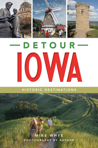 Detour Iowa by Mike Whye Book