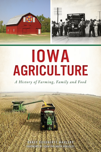 Iowa Agriculture Book by Darcy Dougherty Maulsby