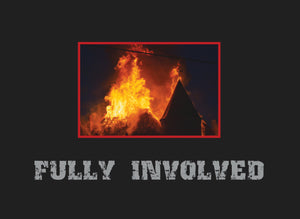 Fully Involved, A History of the Sioux City Fire Department Coffee Table Book