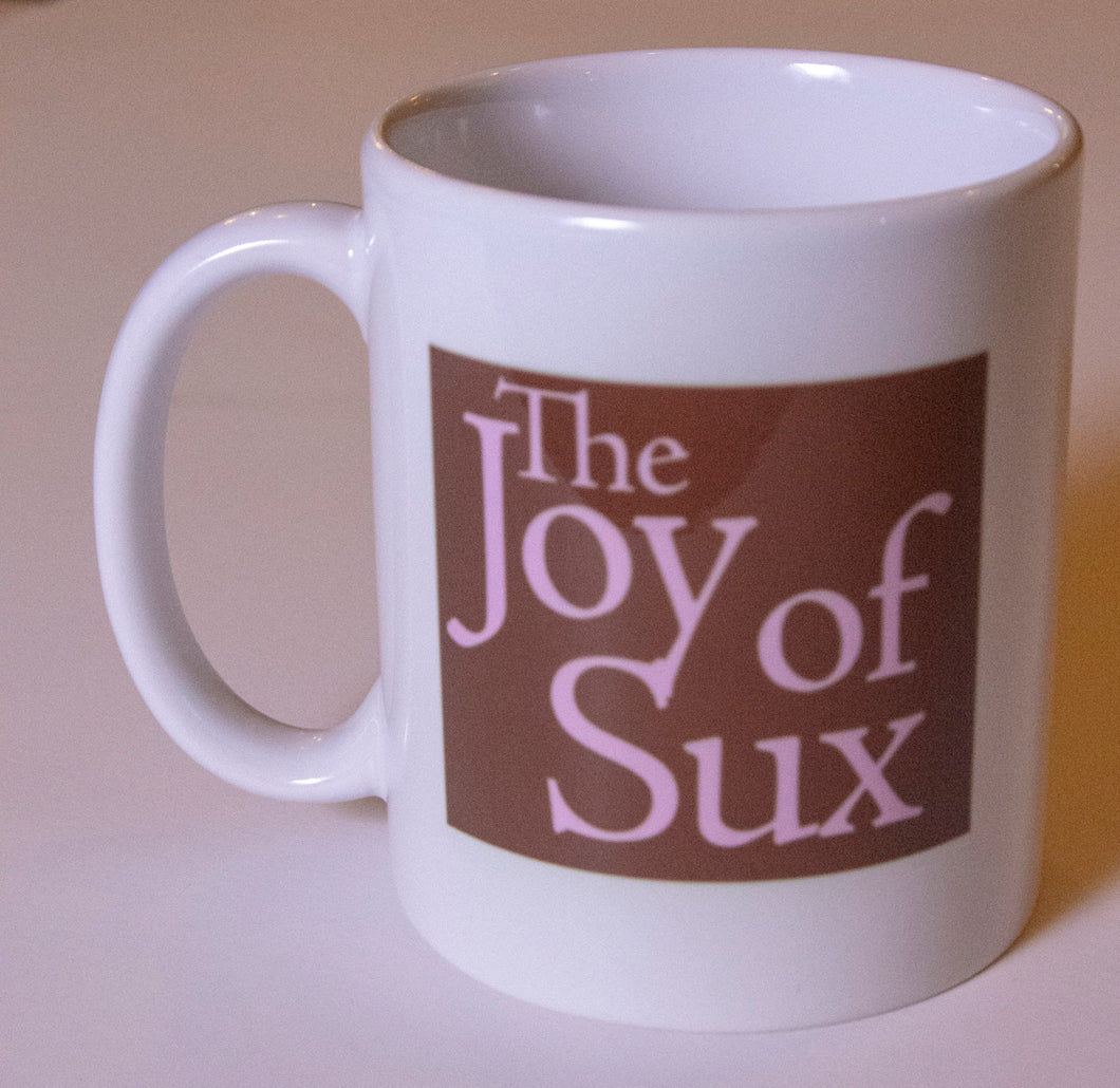 The Joy of SUX Coffee Mug