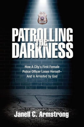 Patrolling the Darkness by Janell Armstrong