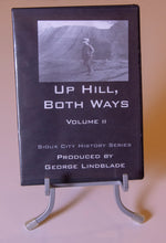 Load image into Gallery viewer, Up Hill, Both Ways History DVDs