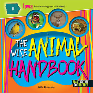 The Wise Animal Iowa Handbook Children'