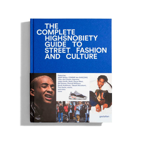 Libro The Complete Highsnobiety Guide to Street Fashion and Culture