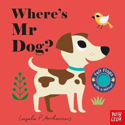 Where's Mr Dog? by Ingela P Arrhenius