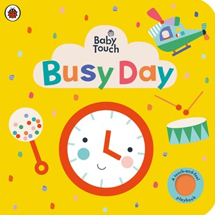 Baby Touch: Busy Day By Ladybird