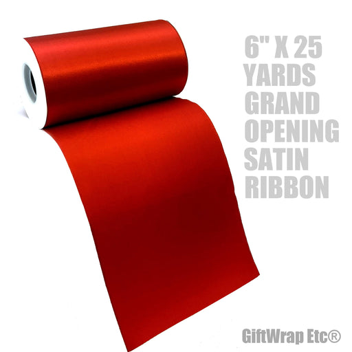 "Grand Opening Ceremony Red Ribbon - 6"" x 25 Yards"