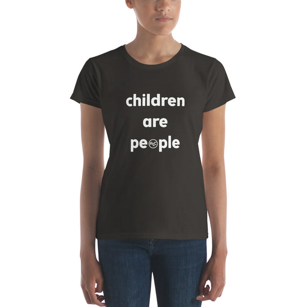 Children Are People -- Women's short sleeve t-shirt