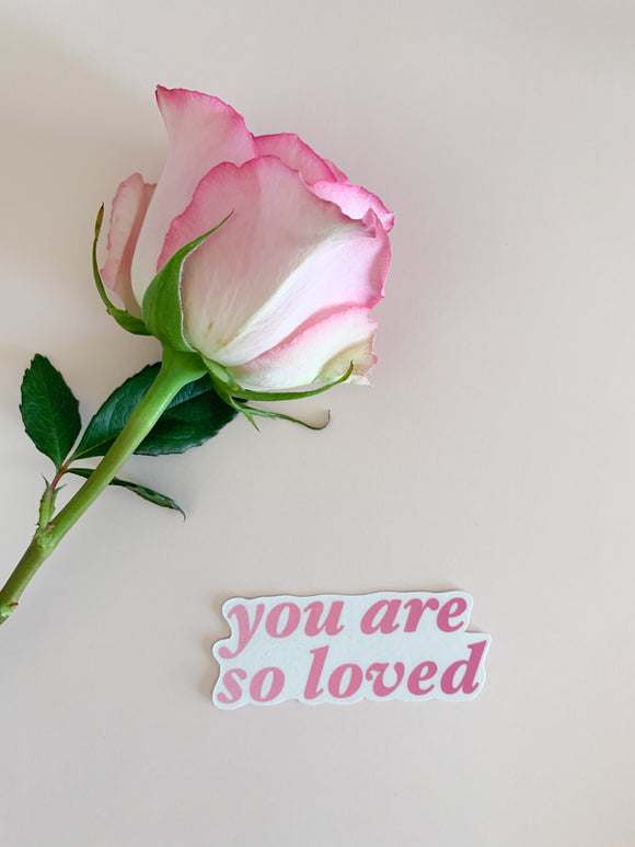 You Are So Loved stickers