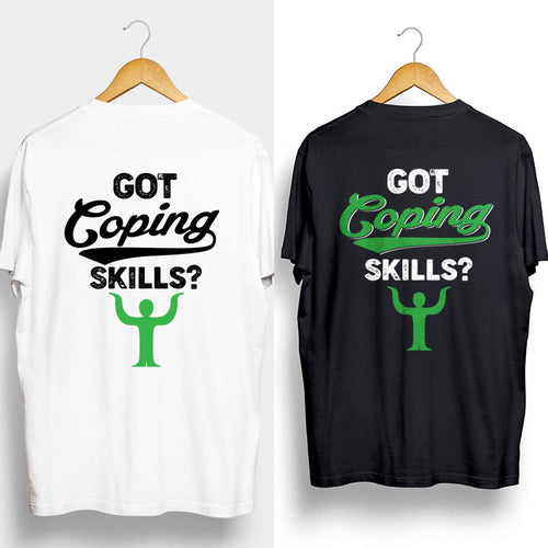 Got Coping Skills Tee