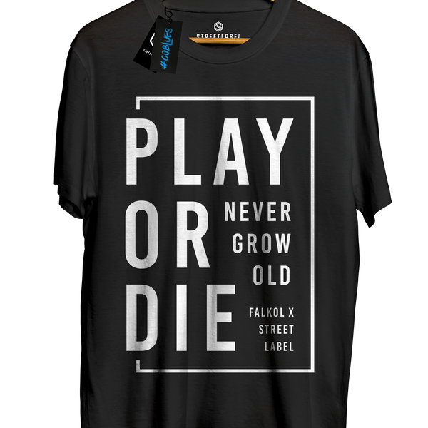 Camiseta Play or Die