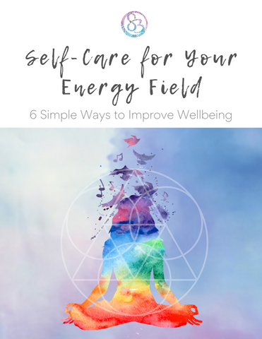 Self Care for Your Energy Field