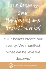 Four Reasons Your Manifestations Haven't Worked