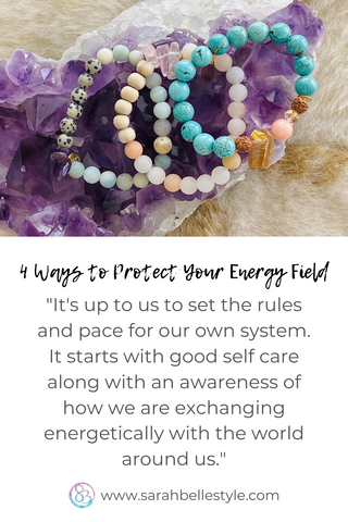 four ways to protect you energy field