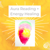 Aura Reading + Energy Healing
