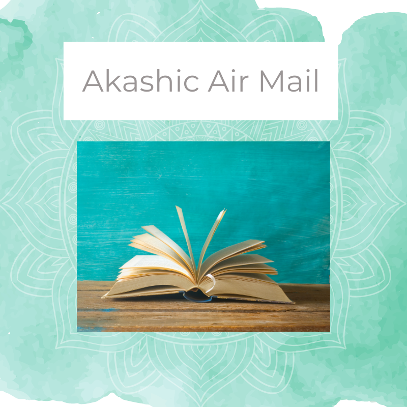 Akashic Air Mail Reading