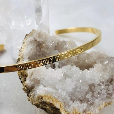 Mantra Cuff - Stand Firmly in Your Light Bracelet