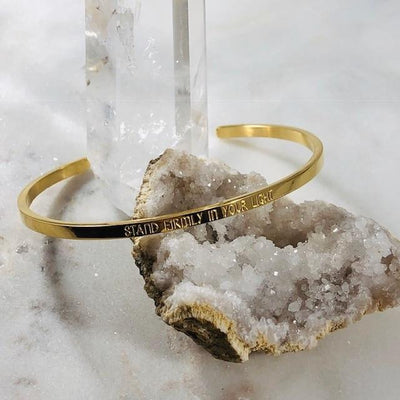 Mantra Cuff - Stand Firmly in Your Light Bracelet - for living authentically