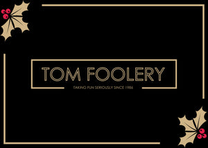 Tom Foolery Gift Card