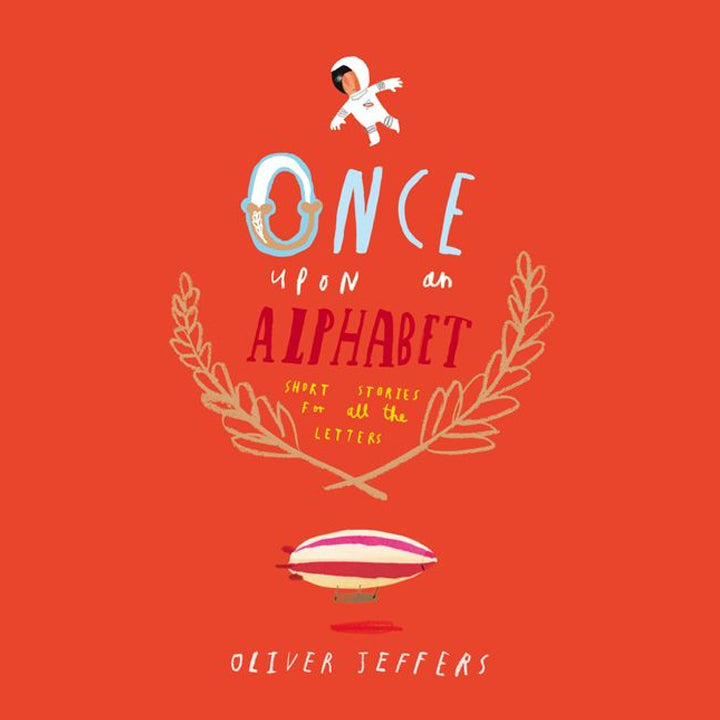 Once upon an alphabet- Oliver Jeffers