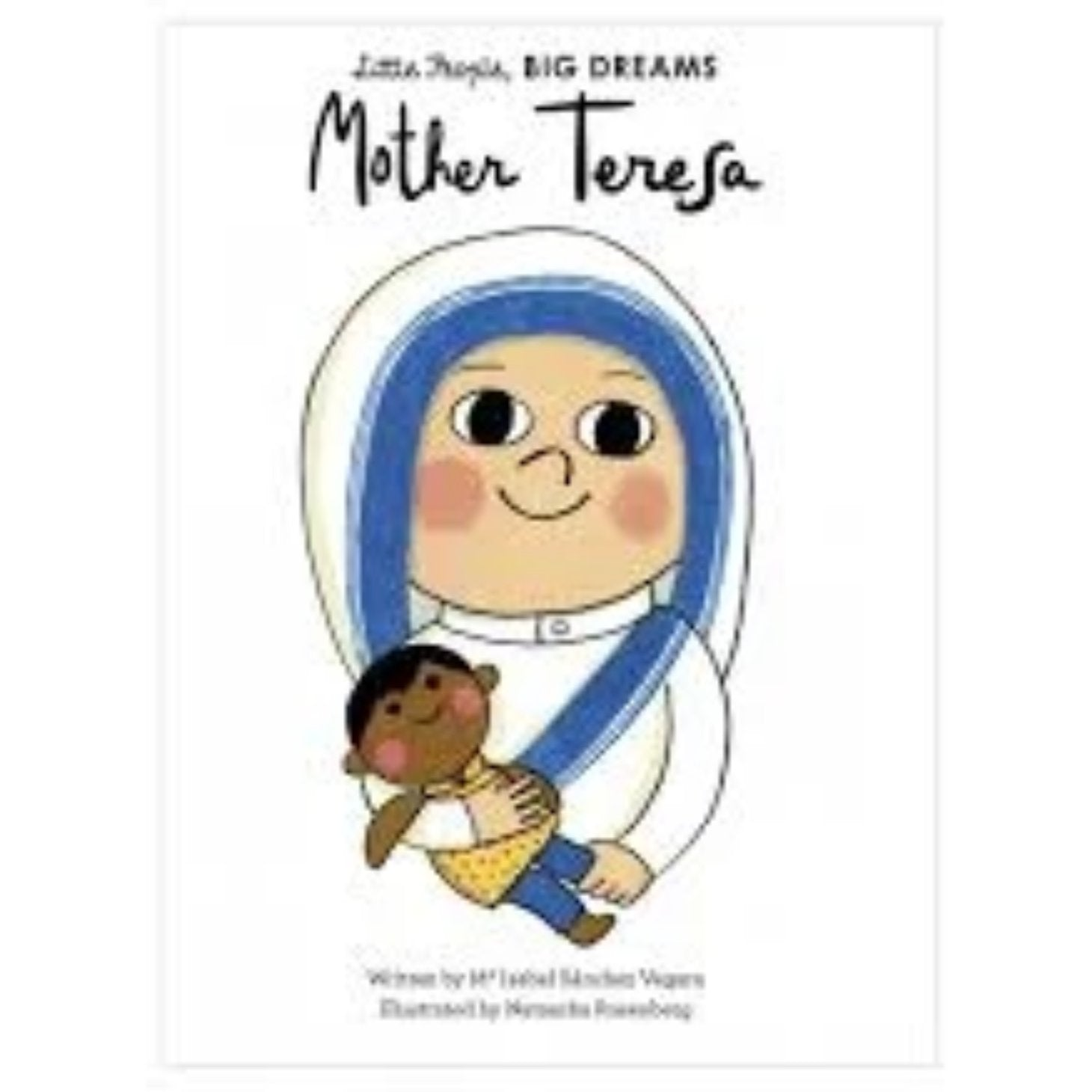 Mother Theresa - Little People Big Dreams