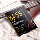 Bass for Beginners:  How to Play the Bass in 7 Simple Steps