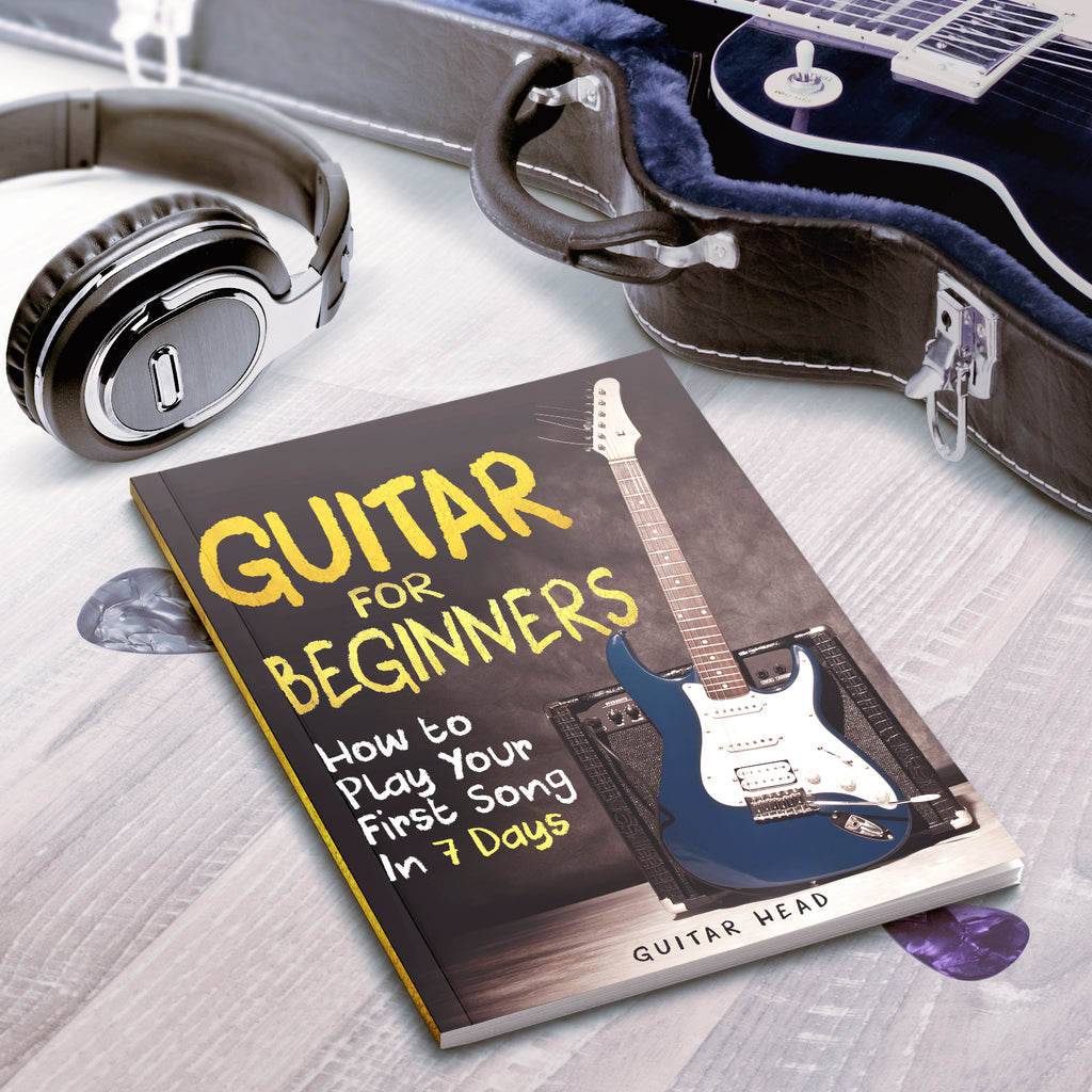 Guitar for Beginners:  How to Play Your First Song In 7 Days Even If You've Never Picked Up A Guitar