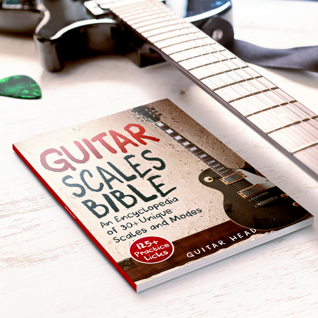 Guitar Scales Bible: An Encyclopedia of 30+ Unique Scales and Modes