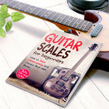 Guitar Scales for Beginners: How to Solo Effortlessly and Create Your Own Music Even if You Don't Know What a Scale is
