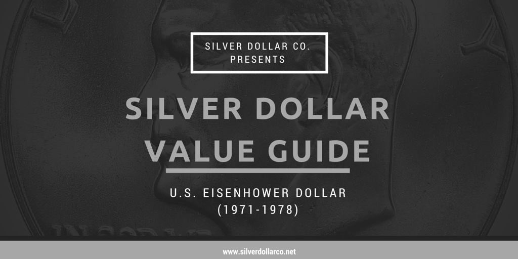Silver Dollar Value Guide