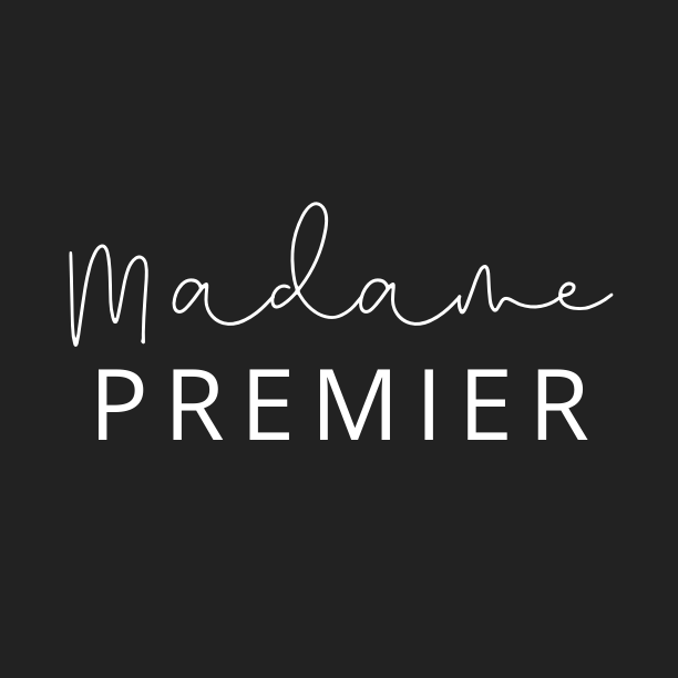 An Update from Madame Premier