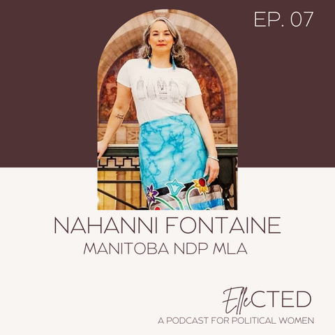 Nahanni Fontaine - Ellected Podcast