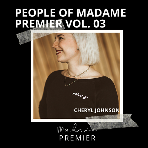 Cheryl Johnson - Madame Premier